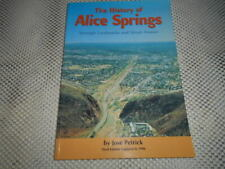 The History of Alice Springs Through Street Names By Jose Petrick. SIGNED COPY