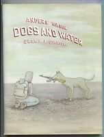 Dogs and Water 1 GN Drawn & Quarterly 2004 FN VF Anders Nilsen 1st Printing