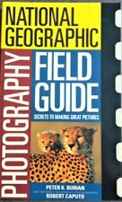 National Geographic Photography Feild Guide Secrets To Making Great Pictures