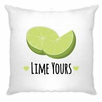 Novelty Couples Pun Cushion Cover I'm Yours Lime Joke Slogan Valentines Day Gift