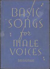 Bridgeman Basic Songs For Male Voices 1936 Annie Laurie Morning Hymn