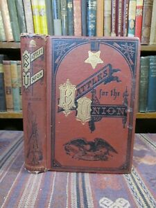 1875 Glazier BATTLES FOR THE UNION ILLUSTRATED Rare Old CIVIL WAR Book 1st Edtn
