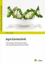 Agro-Gentechnik|Silke Lohrberg|Broschiertes Buch|Deutsch