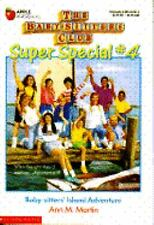 #4 THE BABYSITTERS CLUB SUPER SPECIAL Island Adventure