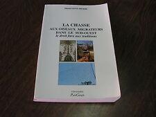 LA CHASSE AUX OISEAUX MIGRATEURS DANS LE SUD OUEST 2000