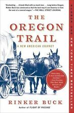 (NE) The Oregon Trail : A New American Journey by Rinker Buck (2016, Paperback)