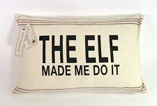 The Elf Made Me Do It Christmas Throw Pillow by Vintage House Park B Smith 18x12