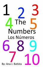 The Numbers : Los Numeros by Ana J. Batista (2015, Paperback)
