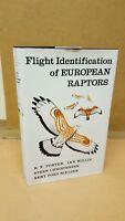 FLIGHT IDENTIFICATION OF EUROPEAN RAPTORS R F PORTER IAN WILLIS HARDBACK BIRDS