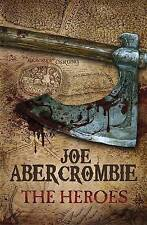 The Heroes by Joe Abercrombie, Book, New (Hardback, 2010)