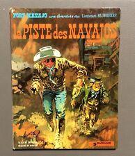 Une aventure du Lieutenant Blueberry. La piste des Navajos. Dargaud 1975