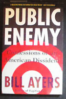 Public Enemy:Confessions of an American Dissident Advance Uncorrected Proof FINE