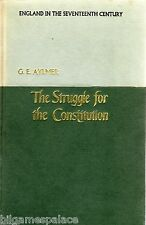 Struggle for the Constitution, 1603-89 England in the Seventeenth Century (1971)