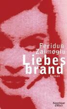 Feridun Zaimoglu - Liebesbrand /4