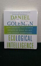 Ecological Intelligence : How Knowing the Hidden Impacts of What We Buy Can(CDs)