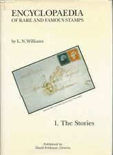 Book - Encyclopaedia Of Rare And Famous Stamps - 1 The Stories by Williams