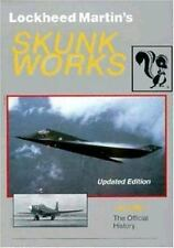 Lockheed Martin's Skunk Works : The Official History by Jay Miller (1995,.