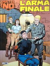 "Mister NO n.202 "" L'arma finale "" ed. Bonelli"
