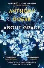 About Grace by Anthony Doerr (Paperback, 2006)