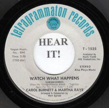 Carol Burnett & Martha Raye POP 45 (Tetragrammaton 1535) Watch What Happens  M-