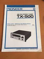Pioneer TX-500 Tuner Operating Owner's Service Manual Factory Original - Rare!