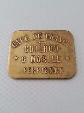 Rare Monnaie Jeton de nécessité 2 Francs Perpignan Café de France
