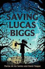 Saving Lucas Biggs, Teague, David, de los Santos, Marisa, Good Books