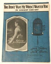 You didnt want me when I wanted you Im sombody else's Sheet Music Margie Coats
