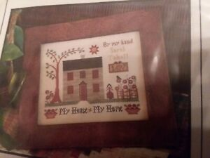 Little House Needleworks~My House ~ My Home~Cross Stitch Pattern