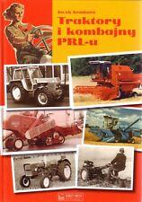 Book - Polish Tractors Ursus 1910 2009 - Traktory Kombajny PRL Zetor Ferguson