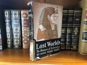 Vintage 1941 Lost Worlds The Romance of Archaeology Anne White HCDJ Random House