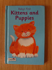 Ladybird book. Baby`s First  Kittens and Puppies