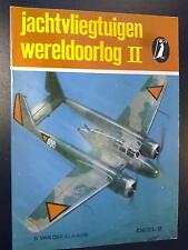 Jachtvliegtuigen Wereldoorlog ll deel 2 door B. van der Klaauw