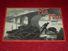 JULES CHERET / LITHOGRAPHIE ORIGINALE [Imp. CHAIX] A.PINARD / PILE DE PONT 1886