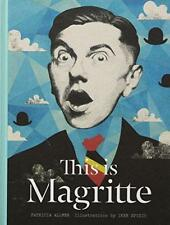 This is Magritte by Iker Spozio, Patricia Allmer | Hardcover Book | 978178067850