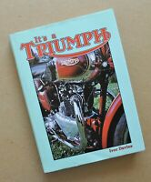 It's a Triumph Motorcycle Book Trident T120 Bonneville Trophy Tiger Speed Twin