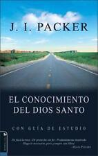 NEW - El Conocimiento del Dios Santo (Spanish Edition) by Packer, J. I.