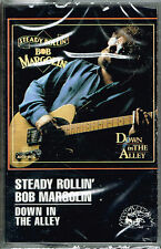 DOWN IN THE ALLEY - STEADY ROLLIN' BOB MARGOLIN (CASSETTE) BRAND NEW SEALED