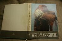 Fachbuch Förster, Jagd, Wild, Jäger, Jagdhund, Wildtiere, Fotoband, DDR 1954