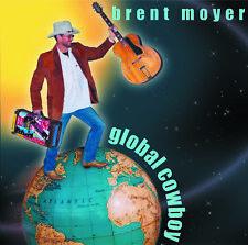 BRENT MOYER Global Cowboy CD NEU / Country / Singer-Songwriter