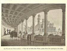 PARIS EXPOSITION UNIVERSELLE WORLD' FAIR TROCADERO ILLUSTRATION 1900
