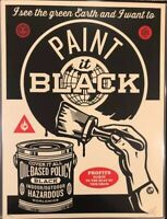 Shepard Fairey Obey PAINT IT BLACK Signed Numbered Screen Print