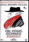 CHE STRANO CHIAMARSI FEDERICO DVD VERSIONE NOLEGGIO NUOVO SIGILLATO