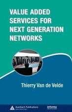 Value-Added Services for Next Generation Networks (Informa Telecoms & Media) by