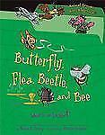 Butterfly, Flea, Beetle, and Bee: What Is an Insect? (Animal Groups Ar-ExLibrary