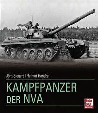 Kampfpanzer der NVA von Jörg Siegert und Helmut Hanske (2011, Gebundene Ausgabe)