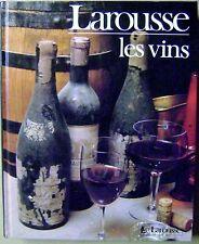 Les vins et vigobles de France et des pays du Monde  Larousse /I2