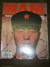 Nam N°16 - L'histoire vécue de la guerre du Vietnam - L'offensive de Pâques Giap