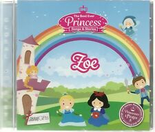 ZOE - THE BEST EVER PRINCESS SONGS & STORIES PERSONALISED CHILDREN'S CD