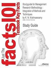 Studyguide for Management Research Methodology: Integration of Methods and Techn